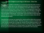 The best Gadget in your bag at Odd hours - Stun Gun