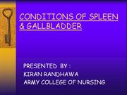 conditions of spleen and gall bladder
