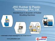 J. R. D. Rubber and Plastic Technology Private Limited,New Delhi ,Indi