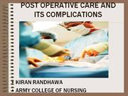 RO-05 POST OPERATIVE CARE AND ITS COMPLICATIONS