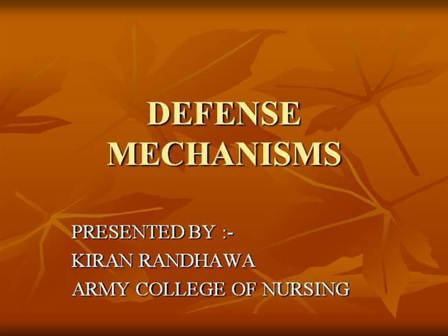 Types Of Defense Mechanisms Authorstream