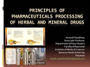 Pharmaceutical Processings in Ayurveda and way out with core science