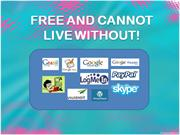Free and Cannot Live Without!