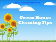 Green House Cleaning Tips