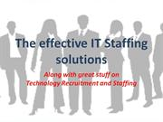 The effective IT Staffing solutions