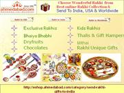 send rakhi to ahmedabad,rakhi gifts to ahmedabad,rakhi for brother,rak