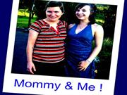 Mommy & Me !