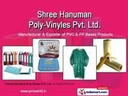 Shree Hanuman Poly Vinyles Pvt. Ltd,New Delhi,India