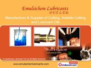 Lubrication Oils. By Emulsichem Lubricants Pvt.Ltd. Pune