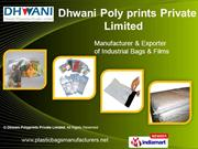 Polythene Bags By Dhwani Polyprints Private Limited Mumbai