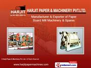 Paper Mill Machines By Harjit Paper & Machinery Pvt Ltd. Amritsar