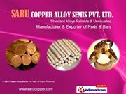 Phosphor Bronze Alloys. By Saru Copper Alloy Semis Pvt. Ltd. Meerut