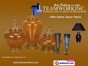 Housewares By Team Work Inc. New Delhi