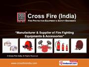 Fire Alarm Systems By Cross Fire India Gurgaon