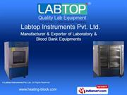 Blood Bank Equipments. By Labtop Instruments Pvt Ltd. Mumbai