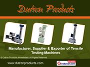 Computerised Testing Machines By Dutron Products, Ahmedabad Ahmedabad