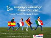It Services. By Language Consultancy Services Private Limited New