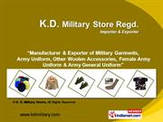 Military Uniform By K. D. Military Stores Ludhiana