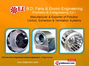 Air Pollution Control System By B.D.Fans & Enviro Engineering