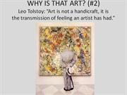 Why Is That Art 2