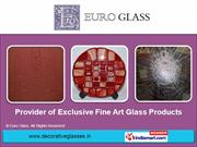 Art Glasses By Euro Glass Bengaluru