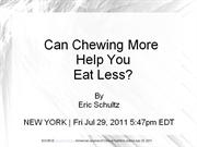 Can Chewing More Help You Eat Less?