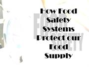How Food Safety Systems Protect our Food Supply?
