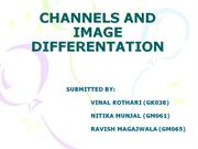 CHANNELS AND IMAGE DIFFERENTATION ppt