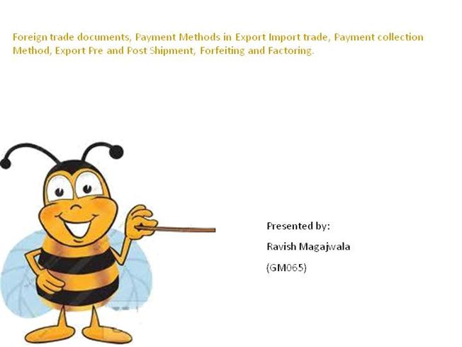 Foreign Trade Documents, Payment Methods in Export Import