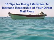 10 Tips for Using Life Notes To Increase Readership of Your Direct Mai