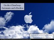 Go the iCloud way: Automatic and effortless