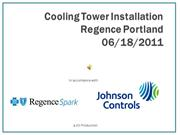 Cooling Tower Installation - Regence Portland - 06/18/2011