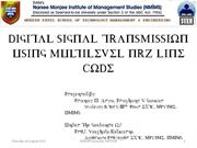 PresentationDIGITAL SIGNAL TRANSMISSION USING MULTILEVEL NRZ LINE CODE