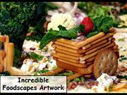 Incredible Foodscapes Artwork