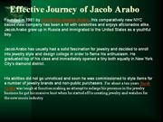Effective Journey of Jacob Arabo