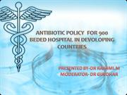 ANTIBIOTIC POLICY  FOR 900 BEDED HOSPITAL IN DEVOLOPING