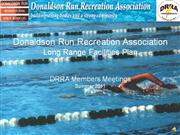 DRRA Facilities Presentation August 2011 (Narrated)