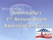 Team Lally's 2nd Annual Agent  Appreciation Party