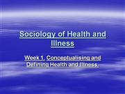 Sociology of Health and Illnesslec1.ppt