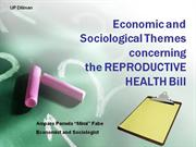 Economic and Sociological Themes:RH BILL