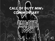 MW3 COMMENTARY
