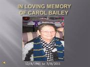 In Loving Memory of Carol BAILEY a