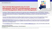 Key Customer Management, Key Account Management, Major Account Mgnt,