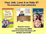 Freeman_Your_Job_Love_it_or_Hate_it.ppt