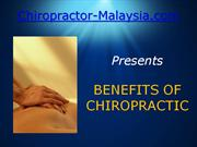 Chiropractor Malaysia Highlights Benefits of Chiropractic