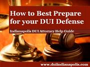 Indianapolis DUI Attorney Discusses the Importance of Creating an Even