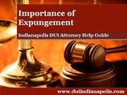 Indianapolis DUI Attorney Defines Expungement and its Importance
