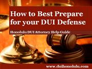 Honolulu DUI Attorney Discusses the Importance of Creating an Events J