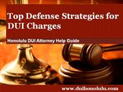 Honolulu DUI Attorney Reveals the Top DUI Defense Strategies