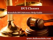 Honolulu DUI Attorney Talks about DUI Classes
